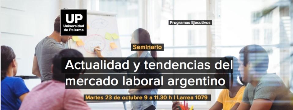 Actualidad y tendencias del mercado laboral argentino